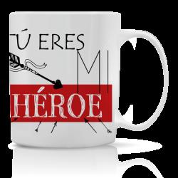 Taza Tú eres mi HEROE