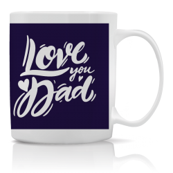 Taza Love you Dad