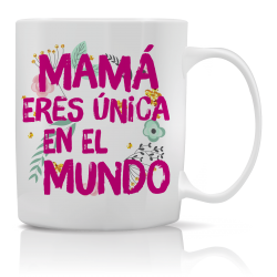 Taza Mamá eres única en el...