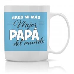 Taza Eres mi más mejor papá...