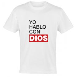 Camiseta Yo hablo con Dios